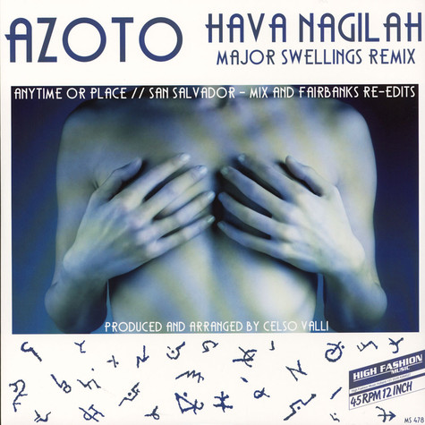 Azoto - Hava Nagilah / Anytime Or Place / San Salvador Remixes EP