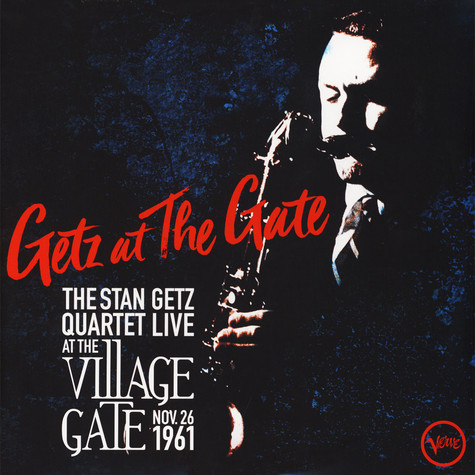 Stan Getz - Getz At The Gate (Live At The Village Gate 1961)