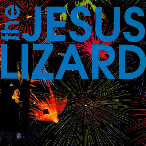 Jesus Lizard, The - (Fly) On (The Wall)