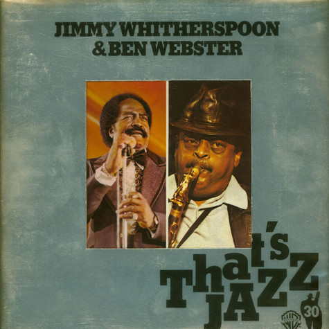 Jimmy Witherspoon & Ben Webster - That's Jazz