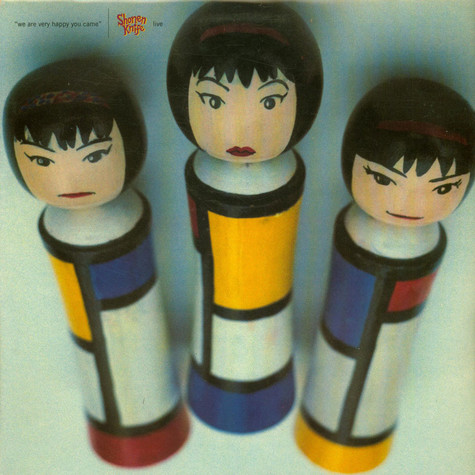 Shonen Knife = Shonen Knife - We Are Very Happy You Came