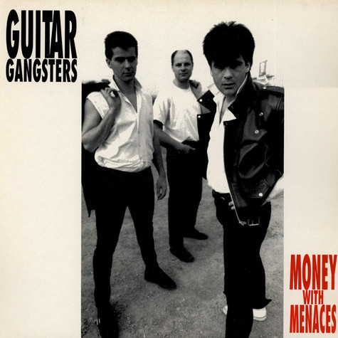 Guitar Gangsters - Money With Menaces
