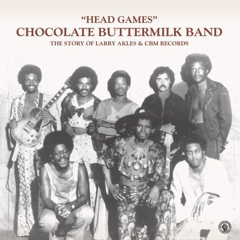 Chocolate Buttermilk Band - Head Games (The Story Of Larry Akles & Cbm Records)
