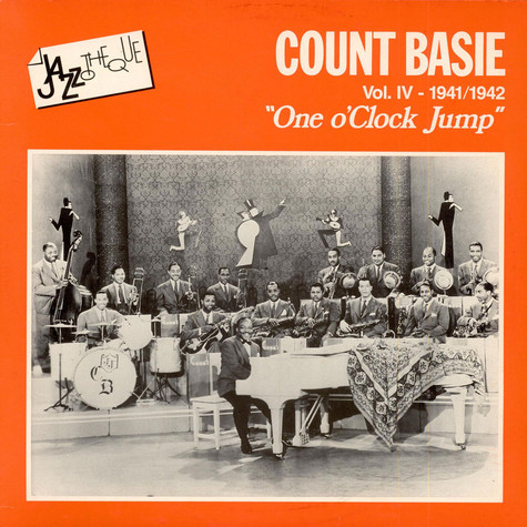 "Count Basie - Count Basie Vol.IV-1941-1942 ""One O'Clock Jump"""