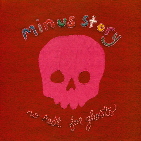 Minus Story - No Rest For Ghosts