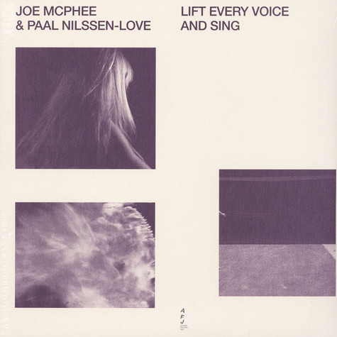 Joe Mcphee And Paal Nilssen-Love - Lift Every Voice And Sing