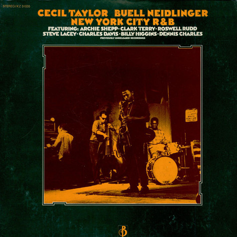 Cecil TaylorBuell Neidlinger - New York City R&B