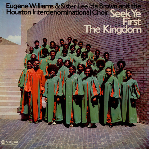 Eugene Williams & Lee Ida Brown And Houston Interdenominational Choir - Seek Ye First The Kingdom