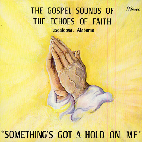 The Echoes Faith - Something's Got A Hold On Me