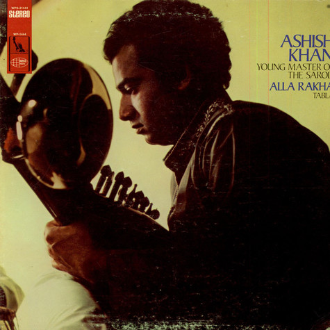 Aashish Khan & Alla Rakha - Young Master Of The Sarod