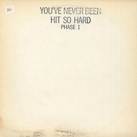 V.A. - You've Never Been Hit So Hard Phase 1
