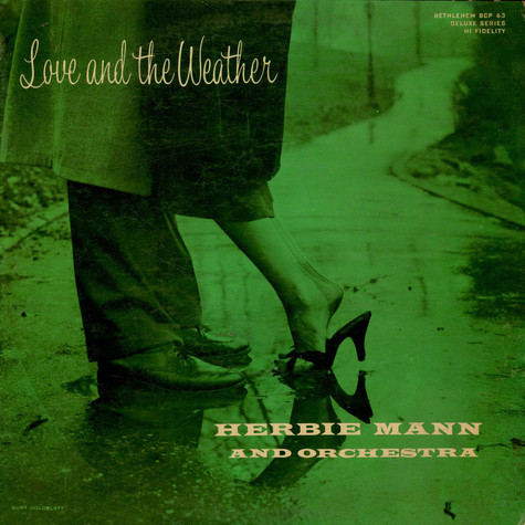 Herbie Mann And His Orchestra - Love And The Weather