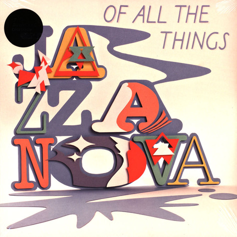 Jazzanova - Of All The Things Deluxe Edition