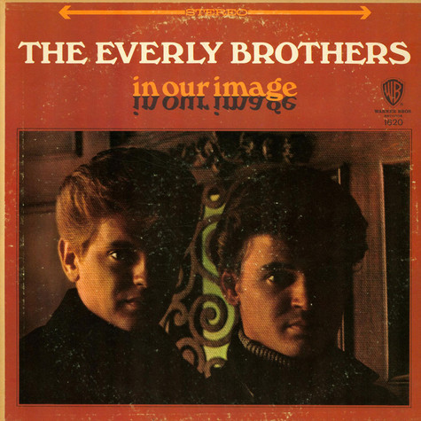 Everly Brothers - In Our Image