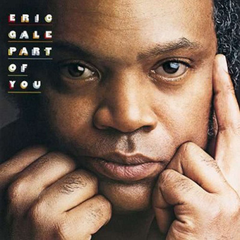 Eric Gale - Part Of You