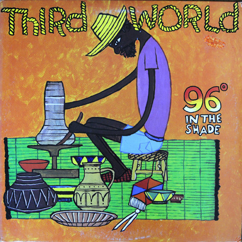 Third World - 96° In The Shade