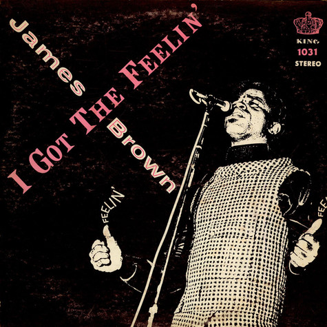 James Brown & The Famous Flames - I Got The Feelin'