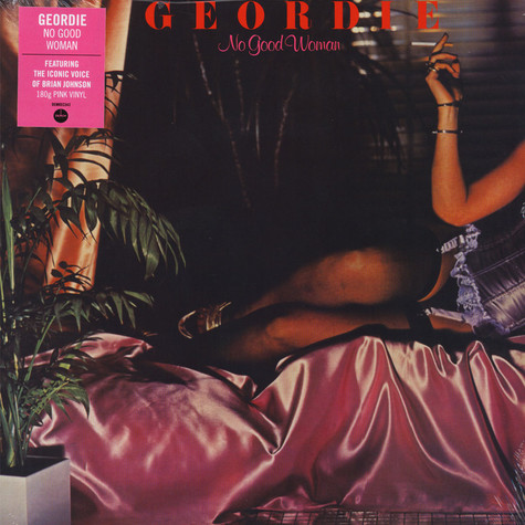 Geordie - No Good Woman Pink Vinyl Edition