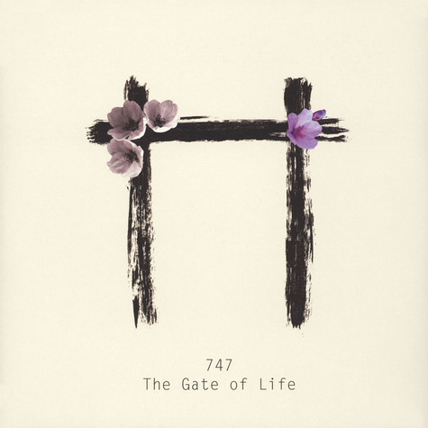 747 (Ryan Chan) - The Gate Of Life