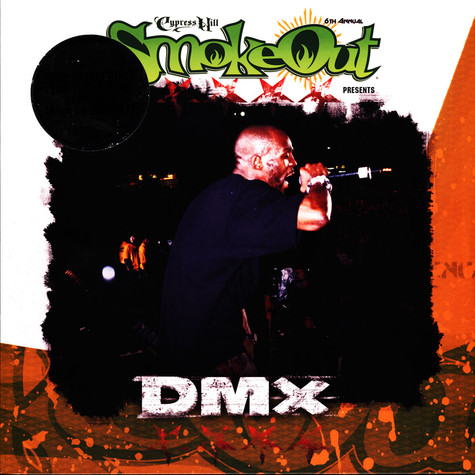 DMX - The Smoke Out Festival Presents Black Friday Record Store Day 2019 Edition