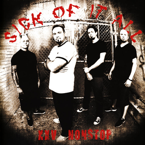 Sick Of It All - XXV Nonstop Red Vinyl Edition