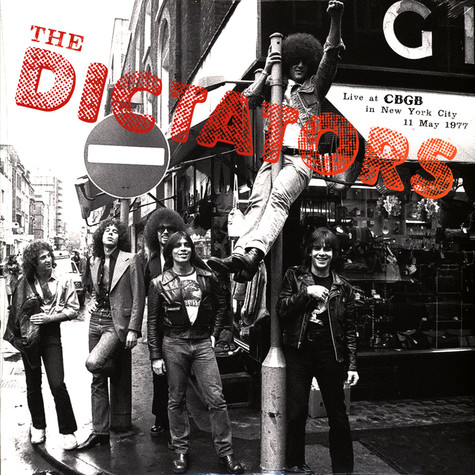 Dictators - Live At Cbgb Nyc 1977