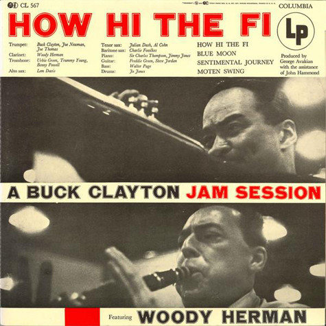 Buck Clayton Featuring Woody Herman - How Hi The Fi (A Buck Clayton Jam Session)