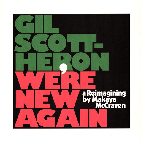 Gil Scott-Heron / Makaya McCraven - We're New Again - A Reimagining By Makaya McCraven