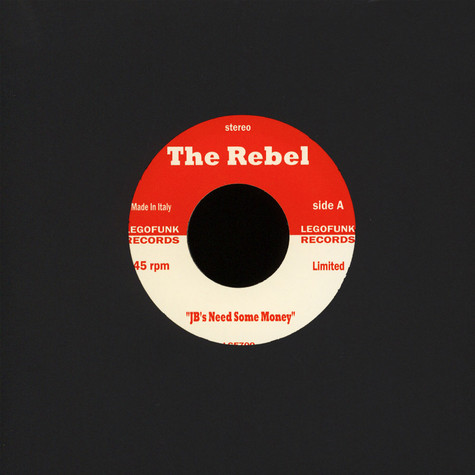Rebel, The / Pcj Project - Jb's Need Some Money / Hotgroove Black Vinyl Edition