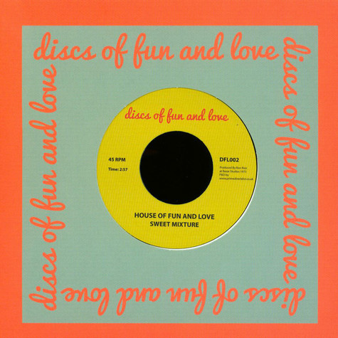Sweet Mixture - I Love You / House Of Fun And Love