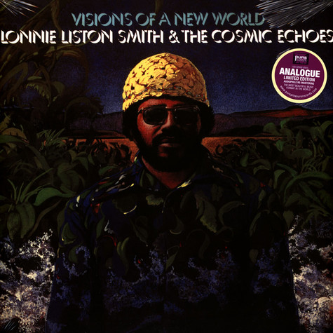 Lonnie Liston Smith & The Cosmic Echoes - Visions Of A New World Remastered Edition