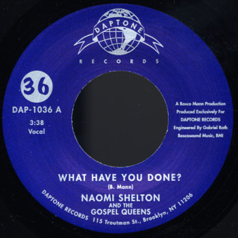 Naomi Shelton And The Gospel Queens - What Have You Done?