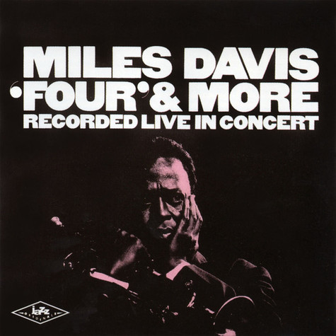 Miles Davis - 'Four' & More - Recorded Live In Concert