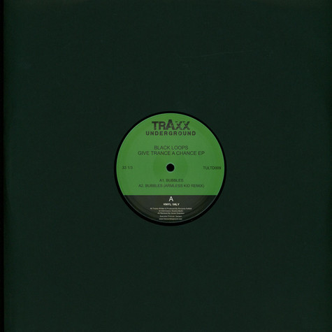 Black Loops - Give Trance A Chance EP