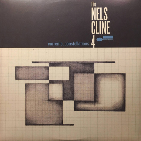 Nels Cline 4, The - Currents, Constellations