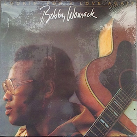 Bobby Womack - Lookin' For A Love Again