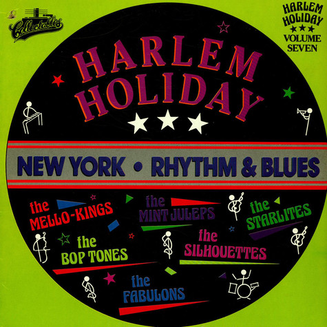 V.A. - Harlem Holiday : New York Rhythm & Blues Volume Seven