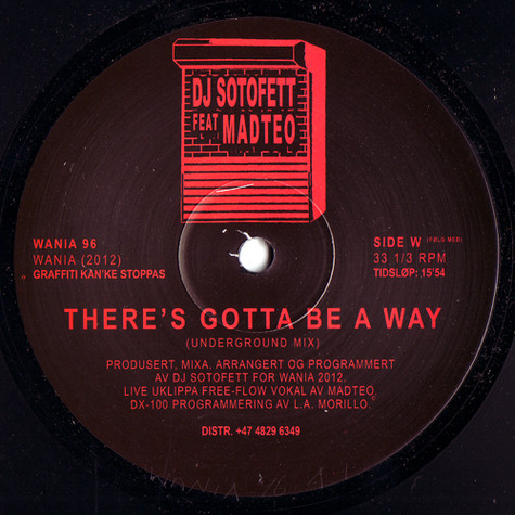 DJ Sotofett & Madteo - There's Gotta Be A Way 2020 Repress Edition