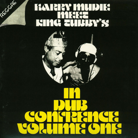 Harry Mudie Meet King Tubby's - In Dub Conference Volume One
