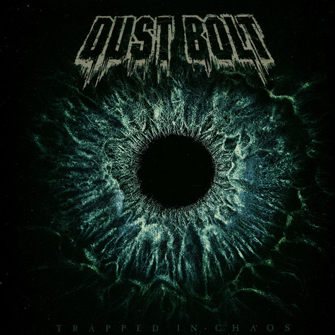 Dust Bolt - Trapped In Chaos