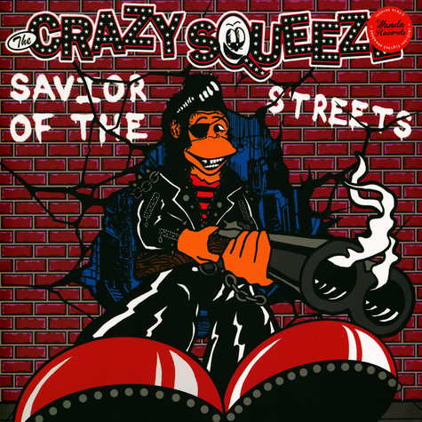 Crazy Squeeze, The - Savior Of The Street