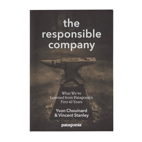 Yvon Chouinard & Vincent Stanley - The Responsible Company