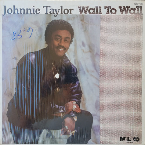 Johnnie Taylor - Wall To Wall