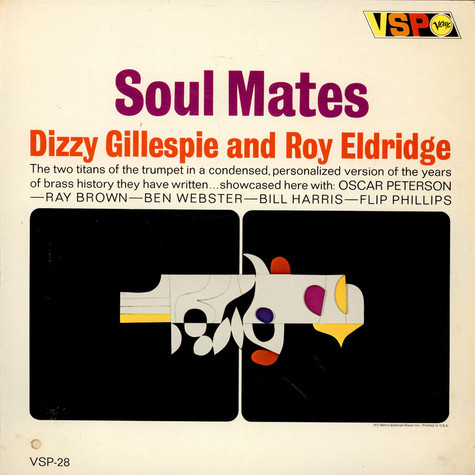 Dizzy Gillespie And Roy Eldridge - Soul Mates