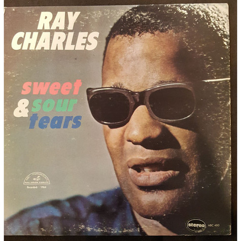 Ray Charles - Sweet And Sour Tears