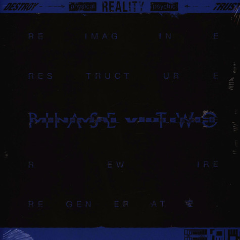 Minimal Violence - Destroy ---> [Physical] Reality [Psychic] <--- Trust Phase Two