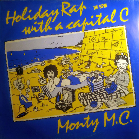 Monty MC - Holiday Rap With A Capital C