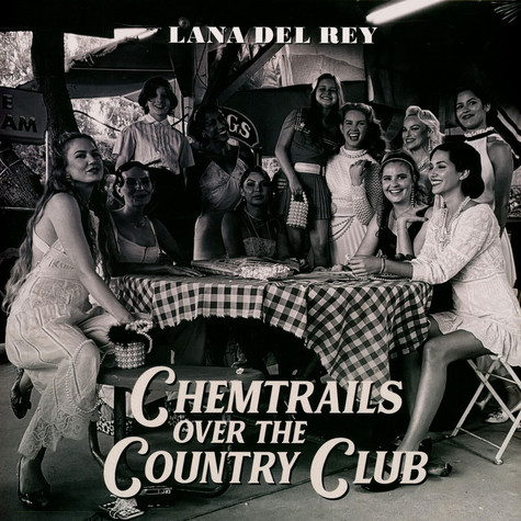Lana Del Rey - Chemtrails Over The Country Club Black Vinyl Edition