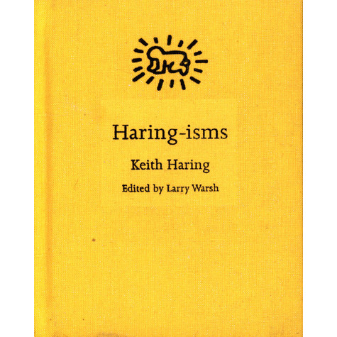 Keith Harring - Haring-Isms Edited By Larry Warsh