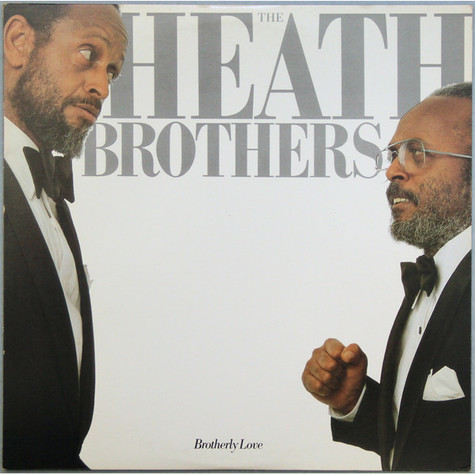 Heath Brothers, The - Brotherly Love